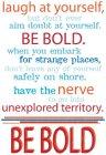 Be Bold Rub-Ons